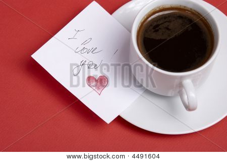 Cup With Hot Coffee And Note