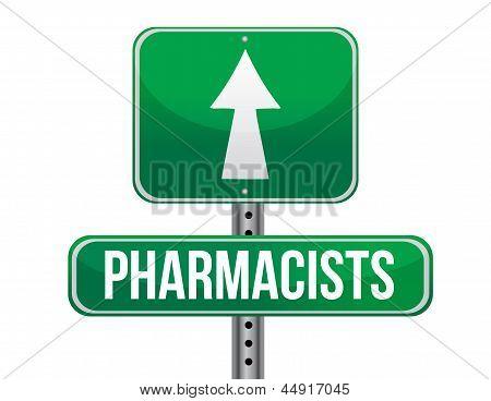 Pharmacists Road Sign Illustration Design