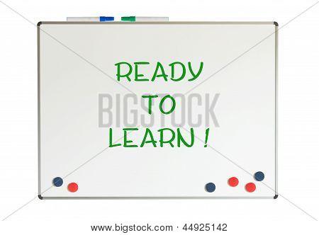 Ready To Learn Written On A Whiteboard