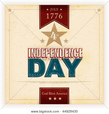 Vintage style Independence Day poster with the wording: July 1776 4th, Independence Day, God Bless America. Grunge elements and stains give it an aged and worn feeling.