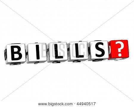 3D Bills? Button Click Here Block Text