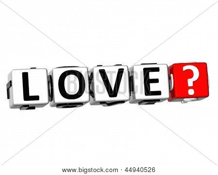 3D Love? Button Click Here Block Text