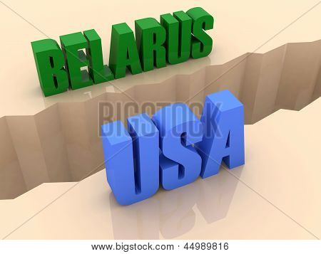 Two countries BELARUS and USA split on sides separation crack.