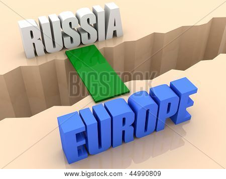 Two words RUSSIA and EUROPE united by bridge through separation crack.