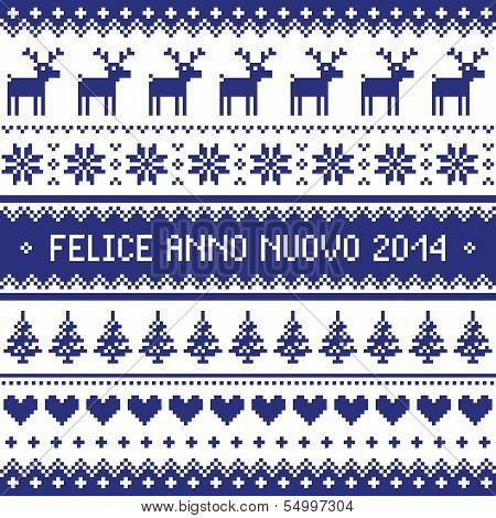 Felice Anno Nuovo 2014 - italian happy new year pattern