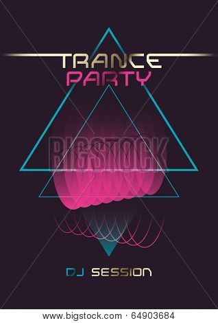 Trance party poster design. Vector illustration.