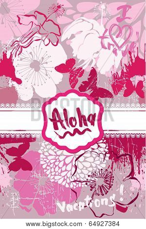 Vertical Card In Grunge Style With Handwritten Text Aloha, Vacations, I Love Travel, Butterflies And