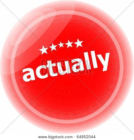 Actually Red Stickers, Icon Button Isolated On White