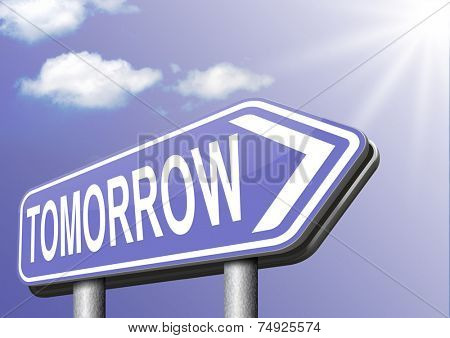 tomorrow next day banner, coming soon  what will the future bring a new beginning