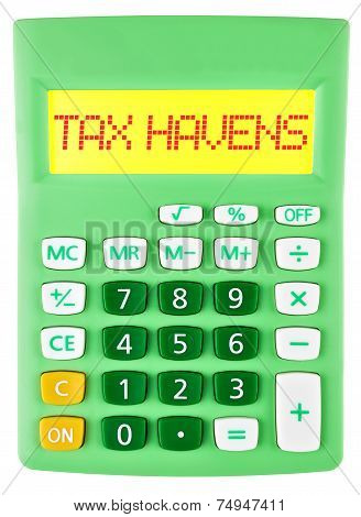 Calculator With Tax Havens On Display On White