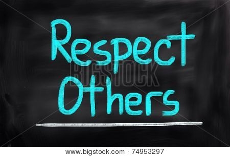 Respect Others Concept
