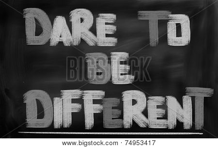 Dare To Be Different Concept