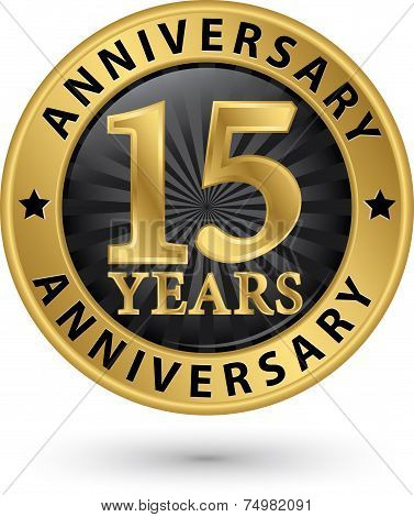 15 Years Anniversary Gold Label, Vector Illustration