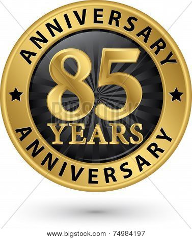 85 Years Anniversary Gold Label, Vector Illustration