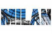 image of emanuele  - Word MILAN Vittorio Emanuele Gallery Milan - JPG