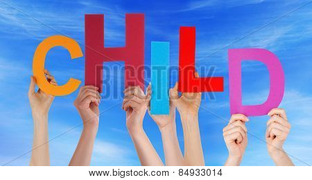 Many People Hands Holding Colorful Word Child Blue Sky
