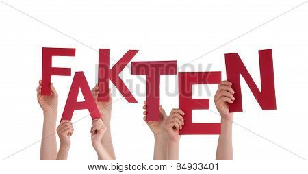 People Holding Red German Word Fakten Means Fact