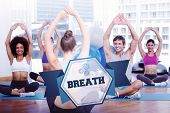 pic of breathing exercise  - The word breath and people with trainer doing stretching exercises in gym against hexagon - JPG