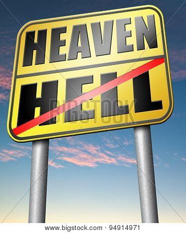 heaven or hell, good or bad devils and angels salvation from evil save your soul and spirit ban the devil and demons search and find Jesus and God