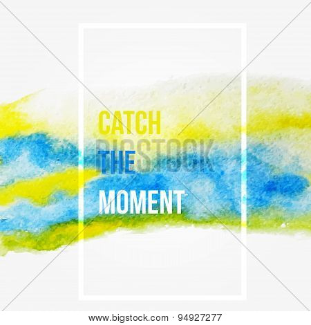 Enjoy The Moment. Motivation Square Watercolor Stroke Poster.inspirational Saying.  Creative Design