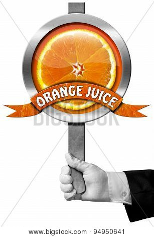 Orange Juice - Sign With Hand Of Chef