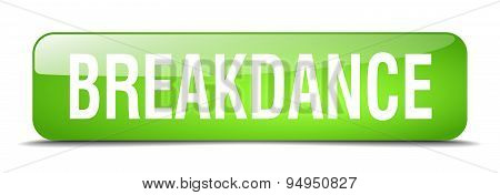 Breakdance Green Square 3D Realistic Isolated Web Button