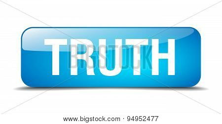 Truth Blue Square 3D Realistic Isolated Web Button