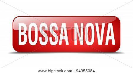 Bossa Nova Red Square 3D Realistic Isolated Web Button