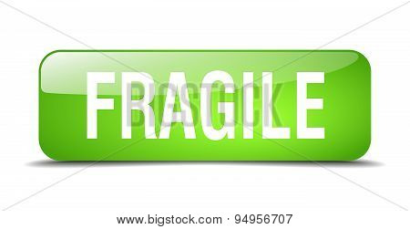 Fragile Green Square 3D Realistic Isolated Web Button
