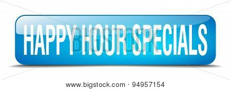 Happy Hour Specials Blue Square 3D Realistic Isolated Web Button