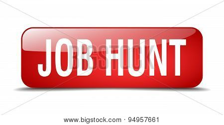 Job Hunt Red Square 3D Realistic Isolated Web Button