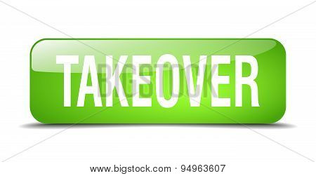 Takeover Green Square 3D Realistic Isolated Web Button