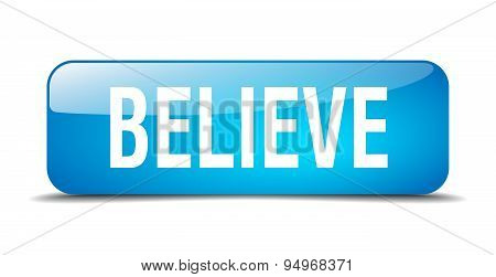 Believe Blue Square 3D Realistic Isolated Web Button