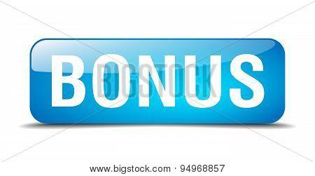 Bonus Blue Square 3D Realistic Isolated Web Button