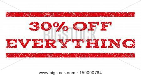 30 Percent Off Everything watermark stamp. Text tag between horizontal parallel lines with grunge design style. Rubber seal stamp with dirty texture.