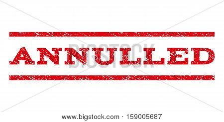 Annulled watermark stamp. Text tag between horizontal parallel lines with grunge design style. Rubber seal stamp with scratched texture. Vector red color ink imprint on a white background.
