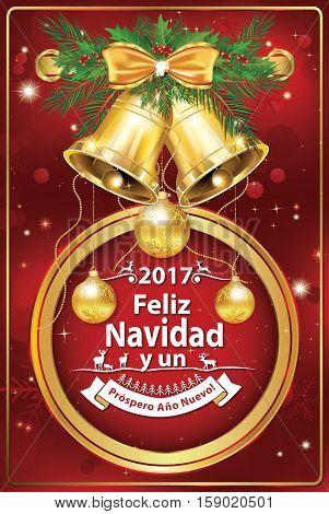Merry Christmas and Happy New Year 2017 - Spanish wishes (Feliz Navidad y Prospero Ano Nuevo!) - printable greeting card