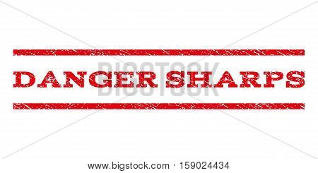 Danger Sharps watermark stamp. Text caption between horizontal parallel lines with grunge design style. Rubber seal stamp with dirty texture. Vector red color ink imprint on a white background.