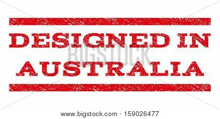 Designed In Australia watermark stamp. Text tag between horizontal parallel lines with grunge design style. Rubber seal stamp with scratched texture.