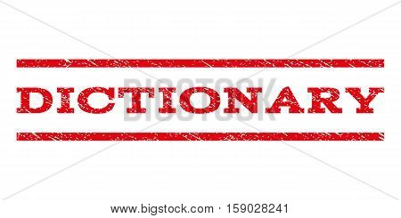 Dictionary watermark stamp. Text caption between horizontal parallel lines with grunge design style. Rubber seal stamp with dust texture. Vector red color ink imprint on a white background.