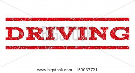 Driving watermark stamp. Text caption between horizontal parallel lines with grunge design style. Rubber seal stamp with unclean texture. Vector red color ink imprint on a white background.