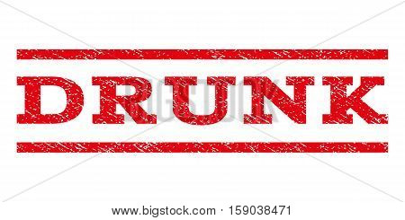 Drunk watermark stamp. Text caption between horizontal parallel lines with grunge design style. Rubber seal stamp with dirty texture. Vector red color ink imprint on a white background.