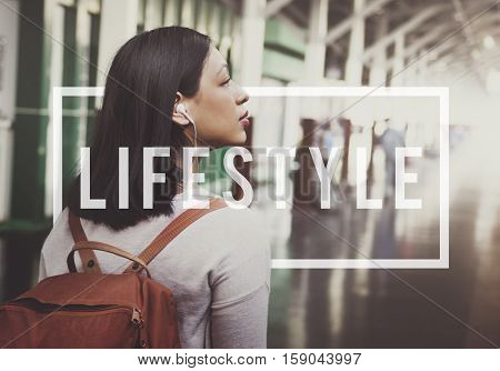 Lifestyle Way of Life Passion Habits Behavior Concept