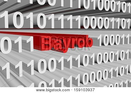Bayrob is presented in the form of binary code 3d illustration