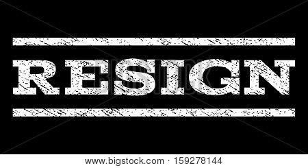 Resign watermark stamp. Text tag between horizontal parallel lines with grunge design style. Rubber seal white stamp with dirty texture. Vector ink imprint on a black background.