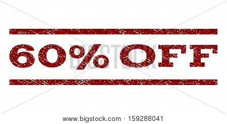 60 Percent Off watermark stamp. Text caption between horizontal parallel lines with grunge design style. Rubber seal dark red stamp with dirty texture. Vector ink imprint on a white background.