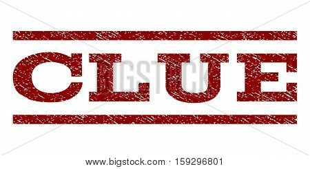 Clue watermark stamp. Text caption between horizontal parallel lines with grunge design style. Rubber seal dark red stamp with dirty texture. Vector ink imprint on a white background.