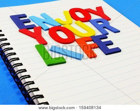 Enjoy Your Life Concep Made From Colorful Alphabet