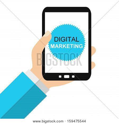 Hand holding Smartphone: Digital Marketing - Flat Design