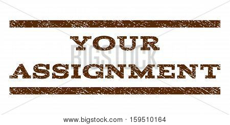Your Assignment watermark stamp. Text tag between horizontal parallel lines with grunge design style. Rubber seal brown stamp with dirty texture. Vector ink imprint on a white background.